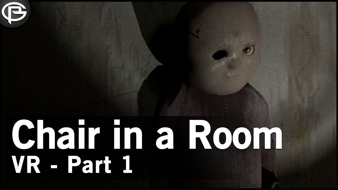 A Chair In A Room VR Horror