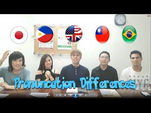 Difference in Pronunciation between FilipinoBrazilianJapaneseTaiwaneseAmerican Part 3