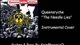 Queensryche - The Needle Lies - Instrumental Cover