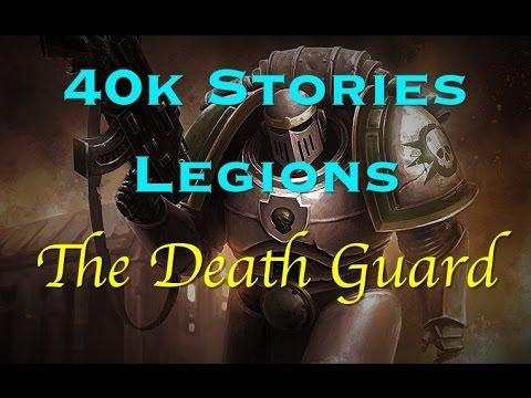 40k Stories - Legions: The Death Guard