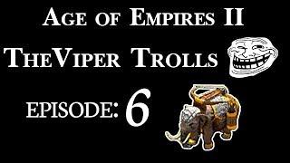AOE2   TheViper Trolls   Episode 6: Wood, please!