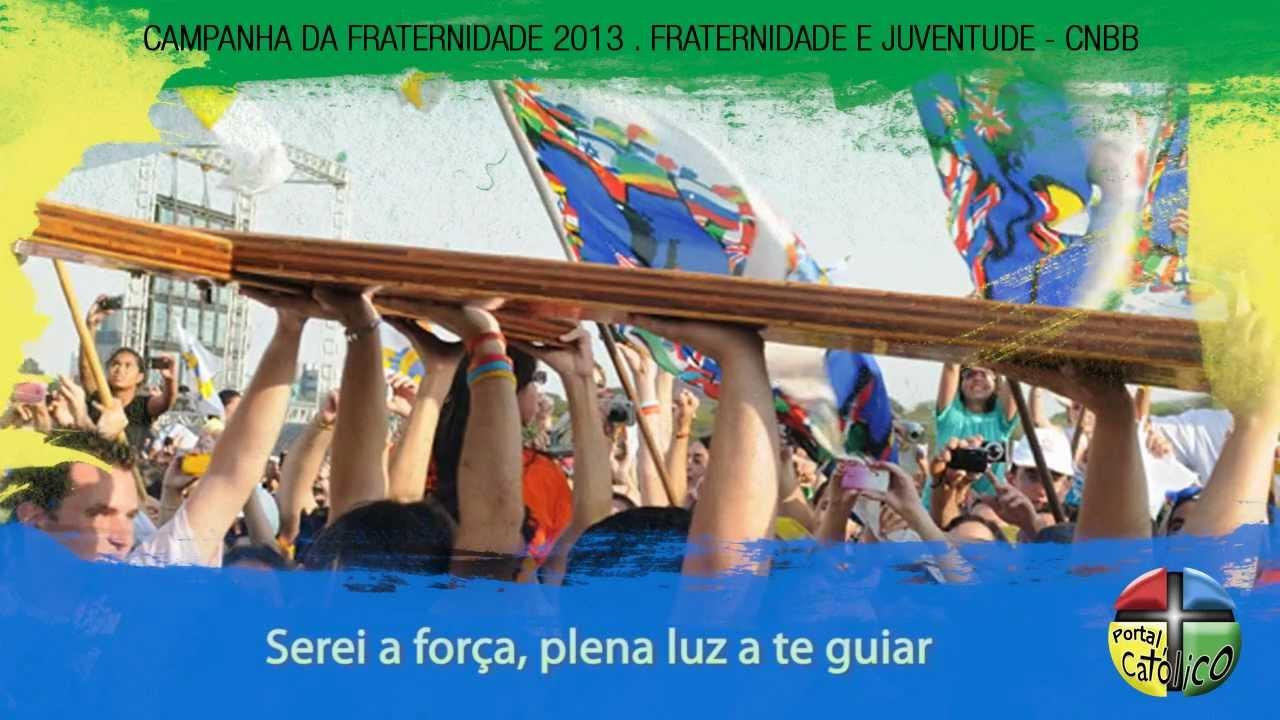CAMPANHA DA HINO BAIXAR FRATERNIDADE PARA 2013