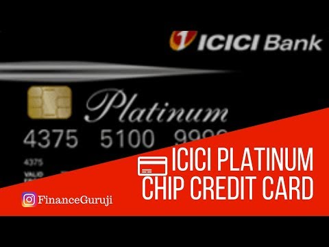 ICICI Platinum Chip Credit Card Features & Updates 2019 | Life Time Free