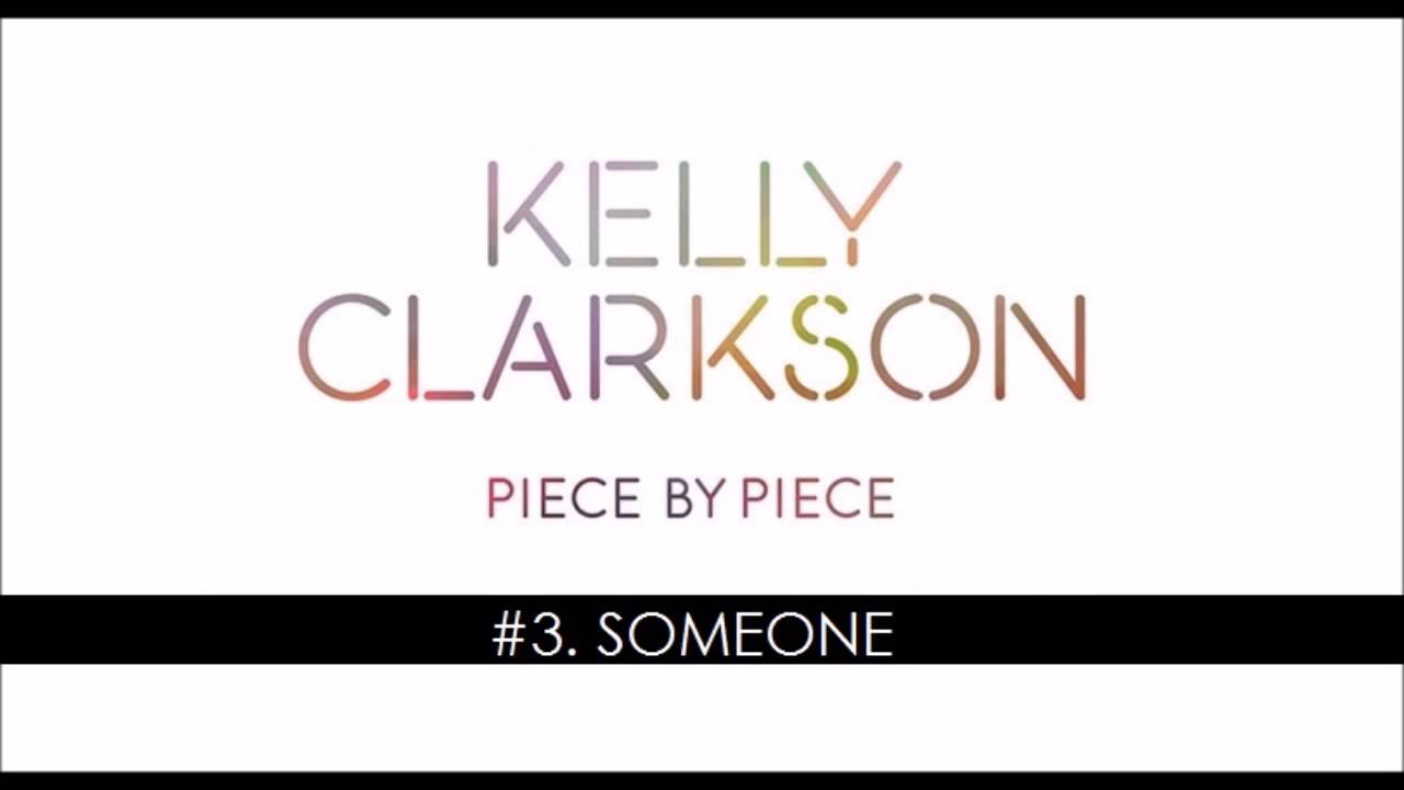Download Kelly Clarkson - Someone (New Song - 2015)