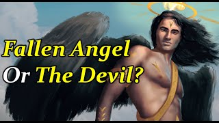 Lucifer: The Story Behind the Infamous Fallen Angel - (Demonology Explained)