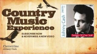 Johnny Cash - Clementine - Country Music Experience