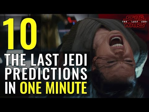 10 Star Wars: The Last Jedi Predictions in 1 Minute
