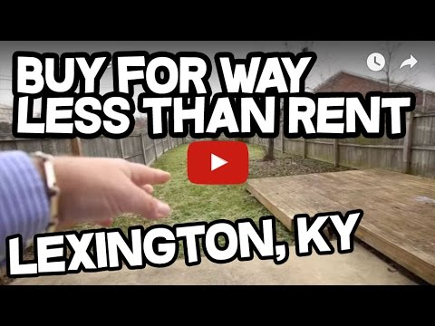 WAY Less Than Rent - Buy For $470/mo - Lexington Kentucky House For Sale