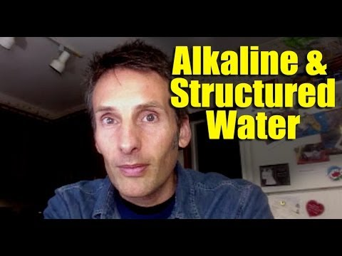 Alkaline and Structured Water - Buyer Beware