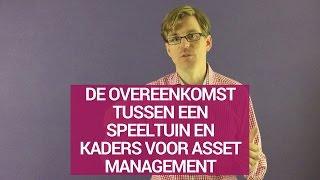 De overeenkomst tussen een speeltuin en kaders voor asset management