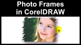 Photo Frames in CorelDraw