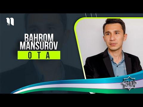 Bahrom Mansurov - Ota