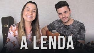 Baixar A Lenda - Sandy e Junior (Cover Mariana e Mateus)