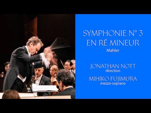 OSR - Mahler | Symphonie N° 3 | Jonathan Nott | Mihoko Fujimura