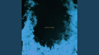 Provided to YouTube by DistroKid Cold Fire (feat. Kidmej) · Sadisti...