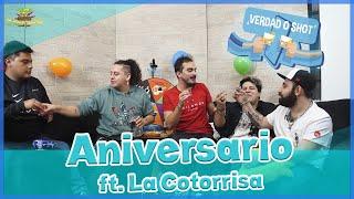 Verdad o Shot - EP 27 - 1er Aniversario ft. La Cotorrisa