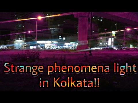 Phenomena  light  seen in kolkata strange