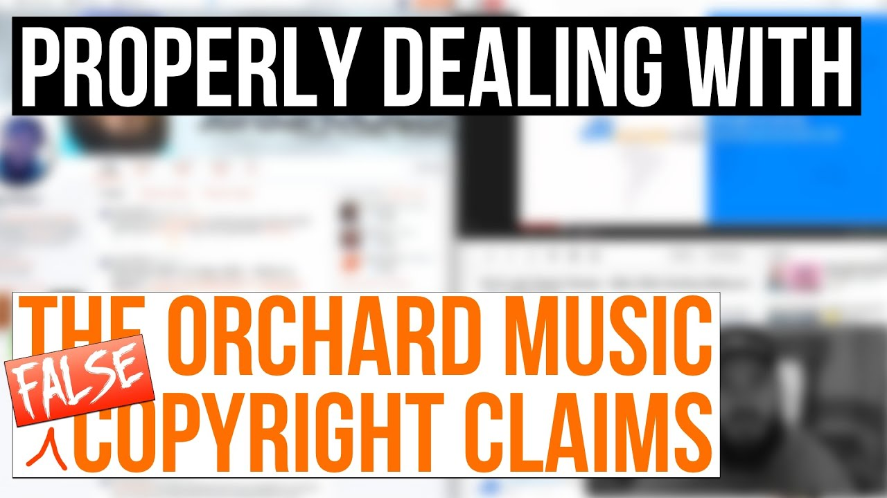 Dispute False Copyright Claims By The Orchard Music Dealing Directly With The Orchard Youtube