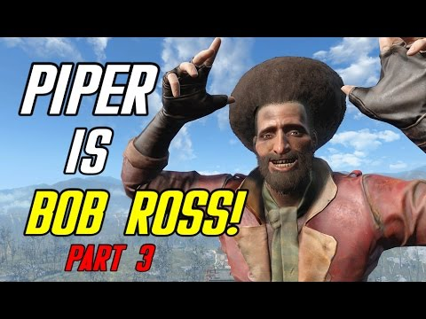 I turned every character in Fallout 4 into Bob Ross (using mods) - Part 3