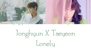 Gambar cover Jonghyun (Feat. Taeyeon) - Lonely LYRICS (Color Coded) [HAN/ROM/ENG]
