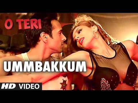 O Teri Latest Song Ummbakkum By Mika Singh | Pulkit Samrat, Bilal Amrohi, Sarah Jane Dias