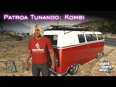 Patroa Tunando: Kombi | GTA V [PT-BR]
