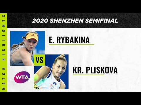Elena Rybakina Vs. Kristyna Pliskova   2020 Shenzhen Open Semifinal   WTA Highlights