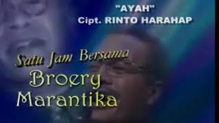 """Lagu Ayah versi """"Broery Marantika"""""""