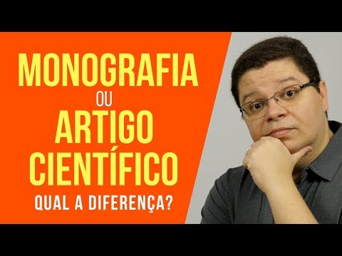 TIPOS DE TCC: DIFERENÇA ENTRE ARTIGO CIENTIFICO E MONOGRAFIA