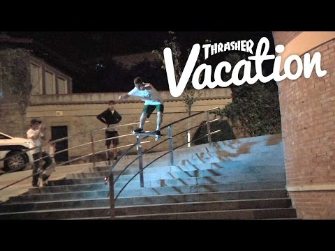 Thrasher Vacation: Spain