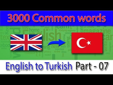 English to Turkish | Most Common Words in English Part 07 | Learn English