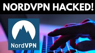 NordVPN Hacked! How secure is VPN Really?