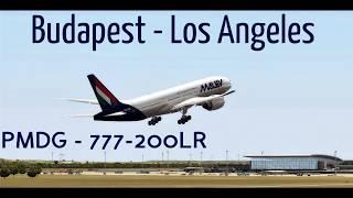 MALÉV  ✈ Budapest - Los Angeles ►BUD - LAX ► Flight Movie [FSX] 2019.