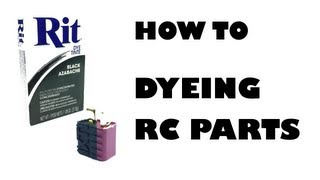 How to - Dyeing RC parts - eluminerRC