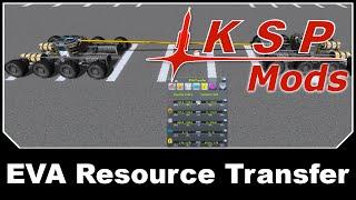 KSP Mods - EVA Resource Transfer