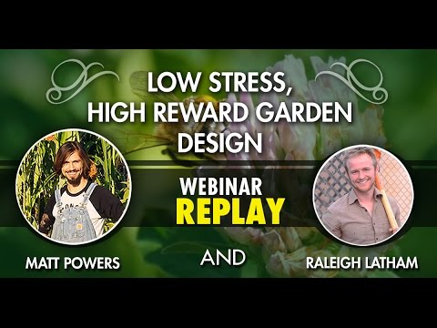 Matt Powers Low Stress High Yield Garden Design