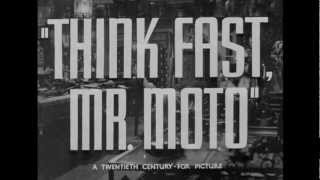 Think Fast Mr Moto Trailer