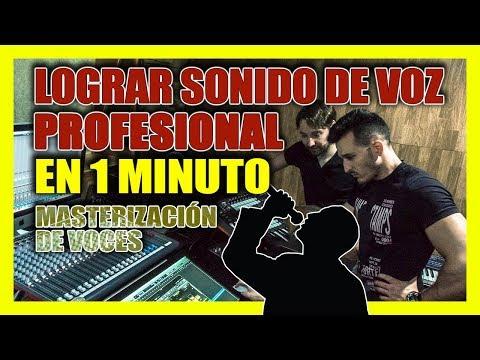 Tus VOCES sonando a Estudio Profesional en 1 minuto - Masterizar voces profesionales