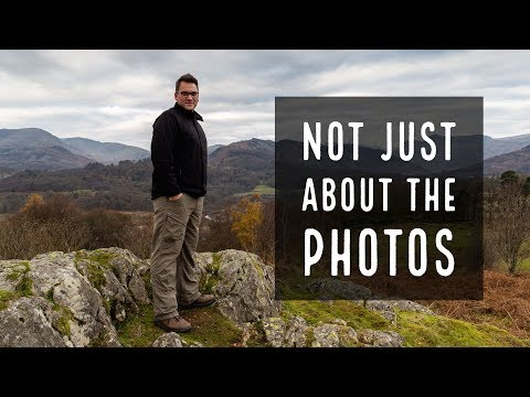 Landscape Photography - It's Not Just About the Photos