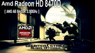 counter strike global offensive on amd radeon hd 8470d integrated graphics a6 6400k 3 9ghz