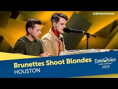 Brunettes Shoot Blondes – Houston. Перший півфінал. �аціональний відбір на Євробаченн�-2019