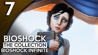 Let's Play BioShock Infinite Blind Part 7 - Specimen [BioShock Collection Gameplay]
