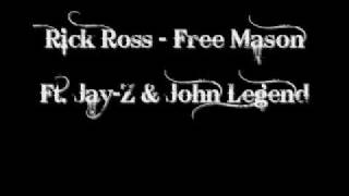Rick Ross - Freemason Ft. Jay-Z & John Legend lyrics