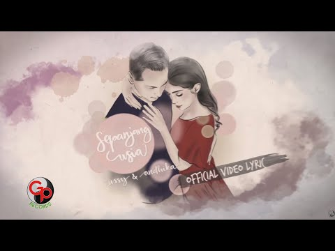 Ussy & Andhika - Sepanjang Usia (Official Video Lyric)