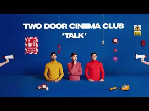Two Door Cinema Club - Talk  [Album Version Audio] Mp3