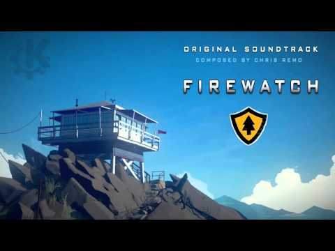 Firewatch OST - Chris Remo/Campo Santo