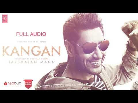 Kangan (Full AUDIO Song) | Harbhajan Mann | Latest Song 2018 | Redbug Promotions