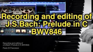 Recording & editing of Bach