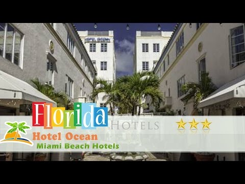 Hotel Ocean - Miami Beach Hotels, Florida