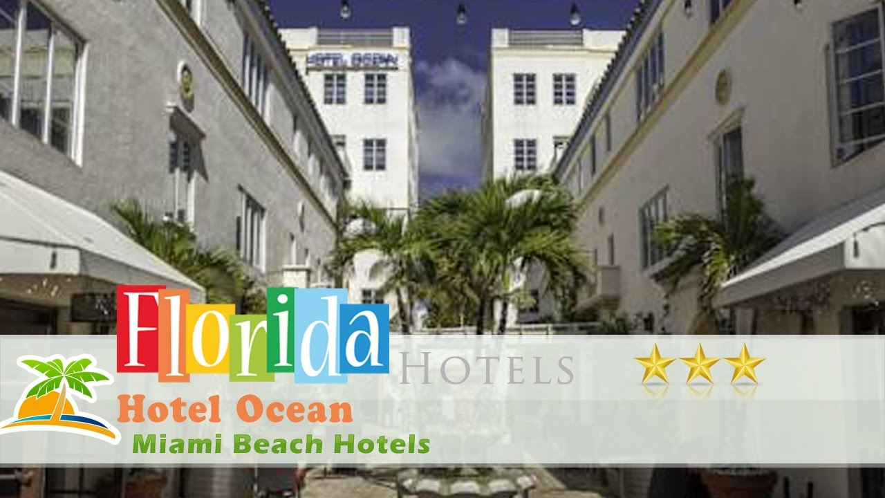 Hotel Ocean Miami Beach Hotels Florida